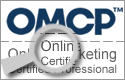 Look For The OMCP Certification