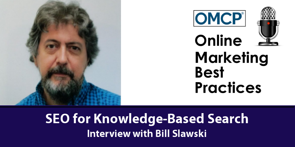 SEO for Knowledge-Based Searches with Bill Slawski OMCP
